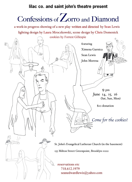"""""""CONFESSIONS OF ZORRO AND DIAMOND"""" 155 MILTON STREET GREENPOINT, BROOKLYN EVANGELICAL LUTHERAN CHURCH BASEMENT SPRING 2007 (POSTER ART BY DANNY JOCK"""