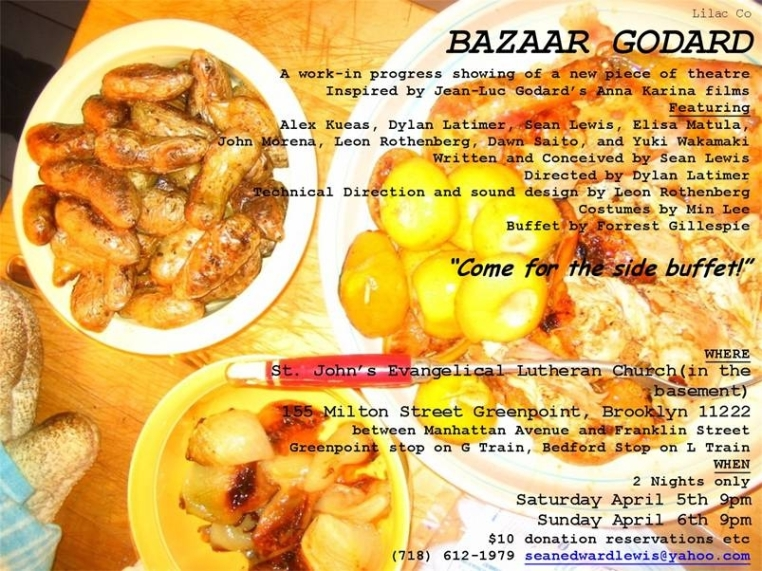 """BAZAAR GODARD"" FLYER FROM SHOWS ""BAZAAR GODARD"" SPRING 2008 155 MILTON STREET GREENPOINT, BROOKLYN EVANGELICAL LUTHERAN CHURCH BASEMENT"