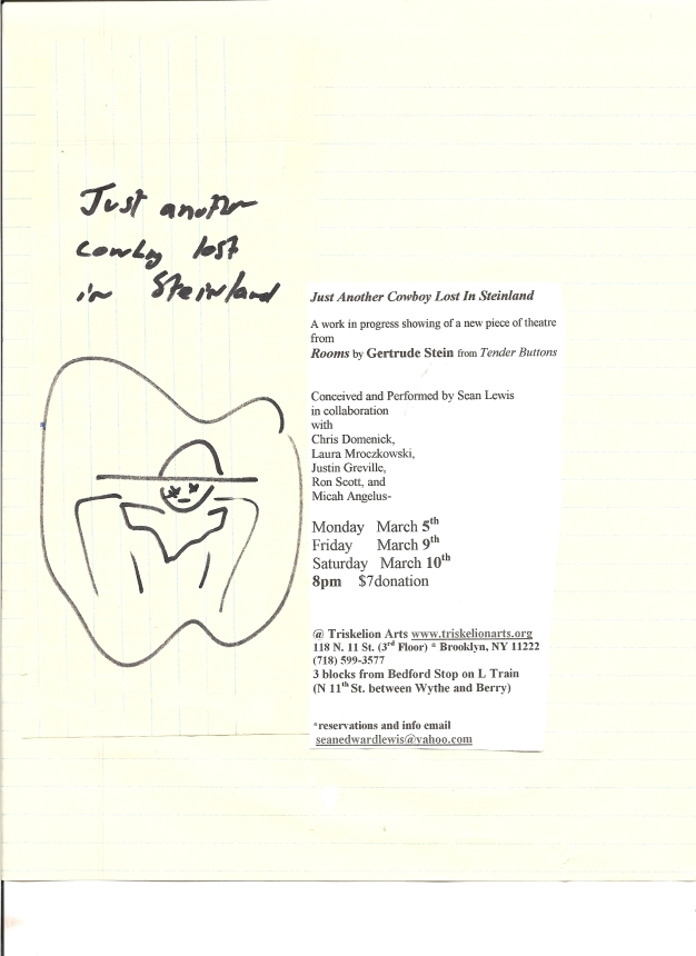 """""""JUST ANOTHER COWBOY LOST IN STEINLAND"""" LILAC CO MARCH 2007 (NYC)"""